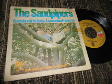 "THE SANDPIPERS Cuando sali de Cuba/La cancion francesa 7"" 1967 SPAIN"