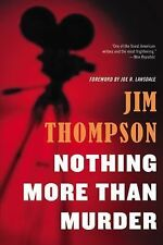 Nothing More Than Murder by Jim Thompson (2014, Paperback)