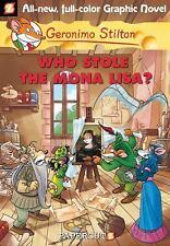 NEW - Who Stole the Mona Lisa? (Geronimo Stilton #6) by Stilton, Geronimo