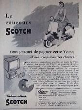 PUBLICITÉ 1956 CONCOUR SCOTCH GAGNEZ CETTE VESPA - ADVERTISING