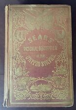 Sears Pictorial Description of the United States American 1856 Hardcover History