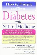 How to Prevent and Treat Diabetes with Natural Medicine, Michael Murray, Michael