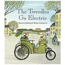 The Tweedles Go Electric by Marie Lafrance and Monica Kulling (2014, Picture...