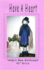 """Have A Heart Craft Sewing Pattern """"Andy's New Girlfriend"""" 40"""" Witch Halloween"""