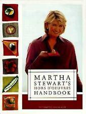 Martha Stewart's Hors d'Oeuvres Handbook Stewart, Martha Hardcover