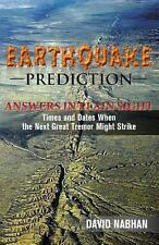 Earthquake Prediction:  Answers in Plain Sight: Times and Dates When the Next Gr