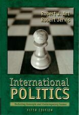 International Politics: Enduring Concepts and Contemporary Issues (5th Edition)