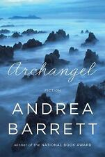 Archangel Andrea Barrett Softcover ARC Advanced Uncorrected Proof 2013