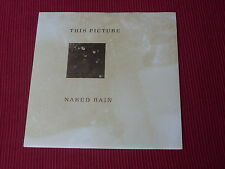 """This Picture:  Naked Rain 7""""  NM ex shop stock"""