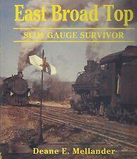 EAST BROAD TOP: Slim Gauge Survivor (authentic, steam-powered narrow-gauge RR)