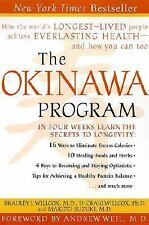 The Okinawa Program : How the World's Longest-Lived People Achieve Everlasting H