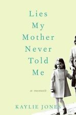 Lies My Mother Never Told Me: A Memoir-ExLibrary