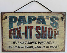 Papa s Sign Fix-it Shop Wood Worker Mechanic Tool Fix Take to Garage Workshop