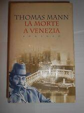 La morte a Venezia Thomas Mann Libro narrativa e letteratura grandi offerte