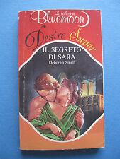 IL SEGRETO DI SARA Bluemoon DEBORAH SMITH  1^ edizione 1991