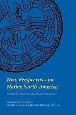 New Perspectives on Native North America: Cultures, Histories, and Representatio