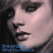 sinead quinn -What You Need Is