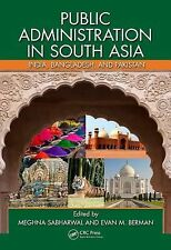 Public Administration in South Asia : India, Bangladesh, and Pakistan (2013,...