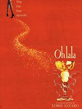 PUBLICITE ADVERTISING 035  1994  LORIS AZZARO   parfum femme OH LA LA