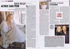 Coupure de presse Clipping 2007 Robin Wright  (2 pages)