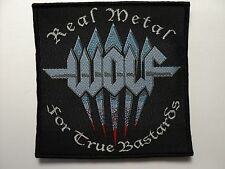 WOLF  REAL METAL FOR TRUE BASTARDS    WOVEN  PATCH