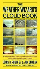 The Weather Wizard's Cloud Book: A Unique Way to Predict the Weather Accurately