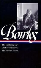 Bowles : The Sheltering Sky - Let It Come down - The Spider's House by Paul...