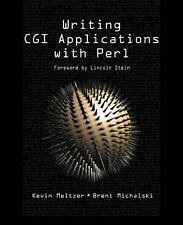 Writing CGI Applications with Perl Meltzer, Kevin, Michalski, Brent