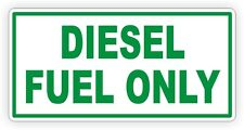 Diesel Only Vinyl Decal / Sticker / Label Fuel Door Label Turbo Weatherproof