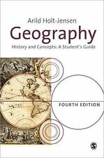 Geography: History and Concepts, Holt-Jensen, Arild, Good Book