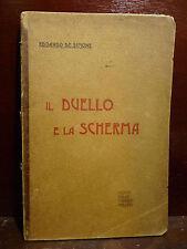 DE SIMONE : il DUELLO e la SCHERMA - MODENA 1903 Dedica Autografo Angelo di Nola
