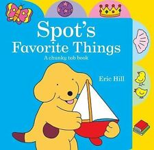 NEW - Spot's Favorite Things by Hill, Eric