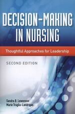 Decision Making in Nursing by Lewenson & Truglio-Londrigan 2014, Great Condition