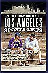 "THE GREAT BOOK OF LOS ANGELES SPORTS LIST by Steve Hartman and Matt ""Money""..."