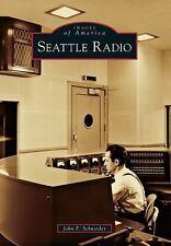 Seattle Radio Images of America)