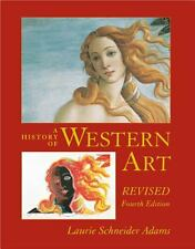 A History of Western Art Revised by Laurie Schneider Adams
