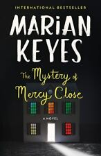 The Mystery of Mercy Close: A Novel by Keyes, Marian