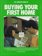 The Complete Guide to Buying Your First Home: Roadmap to a Successful,-ExLibrary