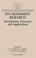 Studies in Visual Information Processing: Eye Movement Research : Mechanisms,...