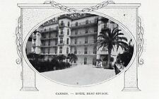 CANNES HOTEL BEAU RIVAGE HOSTEL IMAGE 1908 OLD PRINT