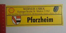 Aufkleber/Sticker: Werner Usbek Pforzheim (08111673)
