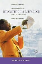 Investing in Miracles: El Shaddai and the Transformation of Popular Catholicism