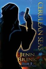 The Jessica Hart Ser.: Cerulean Seas : Book Two in the Jessica Hart Series by...