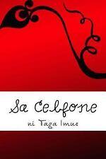 Ang Mga Lihim Ng Pulang Diary: Sa Celfone : A Bromance Story by Taga Imus...