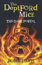 The Dark Portal (The Deptford Mice) Robin Jarvis Very Good Book
