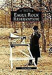 Eagle Rock Reservation (Images of America: New Jersey)