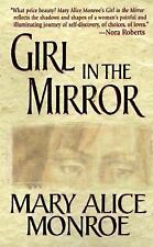 Girl in the Mirror by Mary Alice Monroe (1998, Paperback)