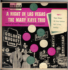 """MARY KAYE TRIO!! - """"A NIGHT IN VEGAS PART 3"""" DECCA 2331 MONO 45 EXT PLAY EX!!"""