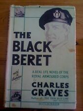 The Black Beret Charles Graves Royal Armoured Corps Signed Copy