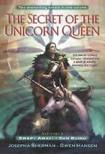 The Secret of the Unicorn Queen, Vol. 1: Swept Away and Sun Blind-ExLibrary